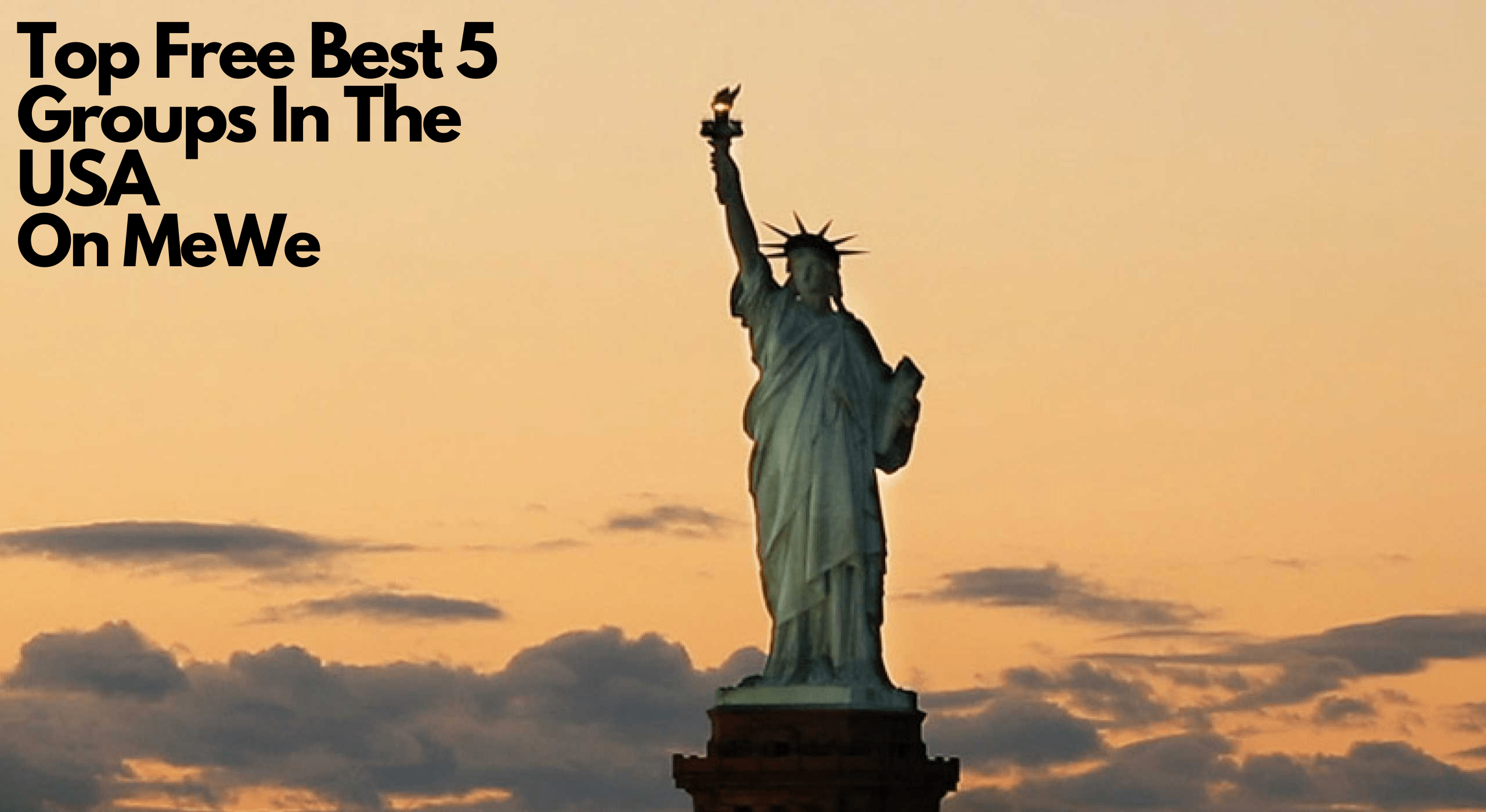 Top Free Best 5 Groups in the USA on MeWe