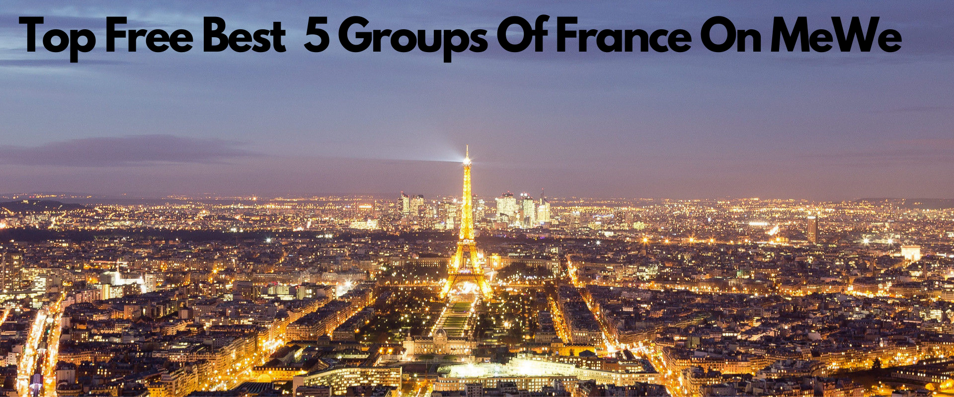 Top Free Best 5 Groups Of France On MeWe